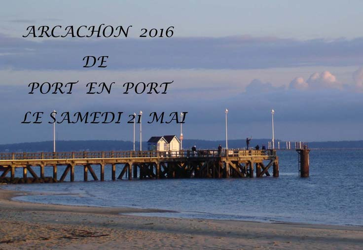 Arcachon Mai 2016